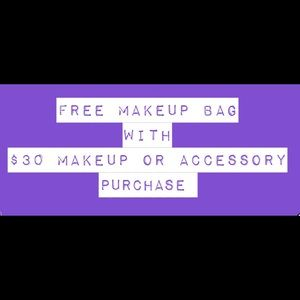 FREE MAKEUP BAG w/$30 makeup/accessory purchase 💄